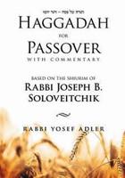 HAGGADAH FOR PASSOVER- JOSEPH B. SOLOVEITCHIK