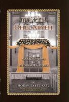 Ohel Aryeh-Marriage Laws & Wedding Customs