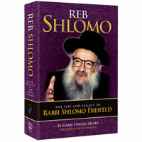 Reb Shlomo - The life and legacy of Rabbi Shlomo Freifeld