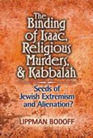 The Binding of Isaac, Religious Murders & Kabbalah