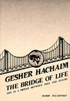 Gesher Hachaim-The Bridge of Life