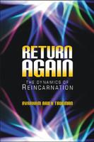 Return Again-The Dynamics of Reincarnation