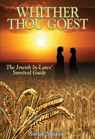 Whither Thou Goest -The Jewish In-Laws' Survival Guide