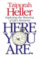 Here You Are - Exploring the Meaning of Life's Moments
