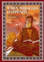 When Miracles Happened: Wondrous Stories of Tzaddikim