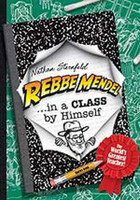 Rebbe Mendel...In a Class by Himself: Stories From The World's Greatest Teacher!