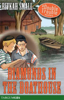 Diamonds in the Boathouse: A Double Trouble Mystery