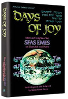 Days of Joy: Sfas Emes
