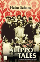 Aleppo Tales: A Tapestry of Tradition and Faith (Hard Cover)