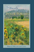 The Breath and Body of Inner Torah