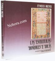 Las Escrituras Hombres E Ideas (Pynchas Brener)