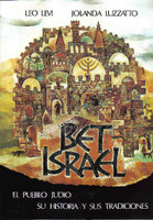 BET ISRAEL - El Pueblo Judio su Historia y sus Tradiciones