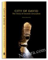 City of David - The Story of Ancient Jerusalem