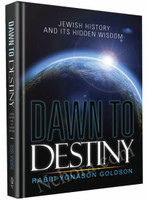 Dawn to Destiny: Exploring Jewish history and its hidden wisdom