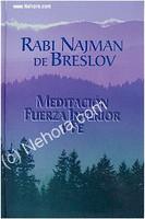 Meditacion Fuerza Interior y Fe - Rabi Najman (Spanish)