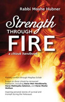 Strength Through Fire: A Chizuk Handbook - Finding Comfort Through Megillas Eichah