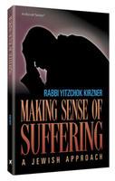 Making Sense of Suffering: A Jewish Approach