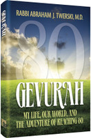Gevurah - My Life, Our World, and the Adventure of Reaching 80