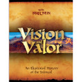 Vision and Valor: An Illustrated History of the Talmud