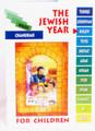 The Jewish Year Kisleiv-Chanukah (BKC-TJYK)