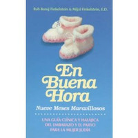 Nine Wonderful Months--B'Sha'ah Tovah (Spanish Edition) En Buena Hora