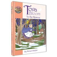 Tova Bloom to the Rescue