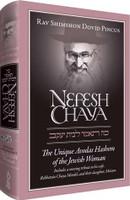Nefesh Chaya The Unique Avodas Hashem of the Jewish Woman