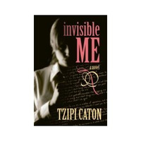 Invisible ME a novel
