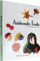 Aristocratic Fruits [Hardcover]