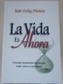 La Vida Es Ahora (Life is Now)