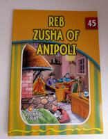 The Eternal Light Series - Volume 45- Reb Zusha of Anipoli