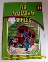 The Eternal Light Series - Volume 47- The Maharam Schick