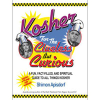 KOSHER FOR THE CLUELESS BUT CURIOUS.