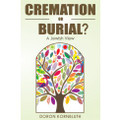 Cremation or Burial?