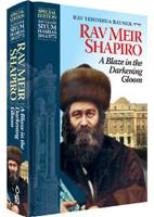 Rav Meir Shapiro: A Blaze in the Darkening Gloom