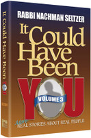 It Could Have Been You: Volume 3: More Real Stories about Real People