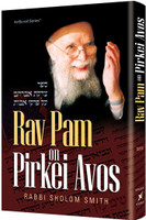 Rav Pam on Pirkei Avos