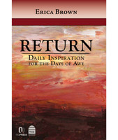 Return Daily Inspiration for the Days of Awe
