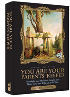 You Are Your Parents' Keeper: Hashkafic and Halachic Insights into Elder Care and Kibbud Av Va'Eim