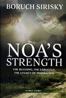 Noa's Strength: The Blessing, the Struggle, the Legacy of Inspiration