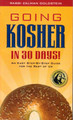 Going Kosher in 30 Days! An Easy Step-By-Step Guide for the Rest of Us