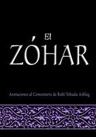 El Zohar - Anotaciones al Comentario Yehuda Ashlag