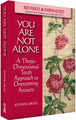 You Are Not Alone: A Three-Dimensional Torah Approach to Overcoming Anxiety