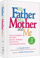 MY FATHER, MY MOTHER AND ME Sons and daughters tell of their devotion, challenges, and successes in honoring their parents