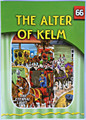 The Eternal Light Series - Volume 66 - The Alter of Kelm