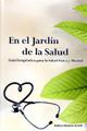 En el Jardín de la Salud / The Garden of Healing - Spanish
