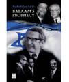 Balaam's Prophecy: Eyewitness to History: 1939-1989