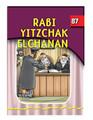 The Eternal Light Series - Volume 87 - Rabbi Yitzchak Elchanan