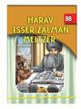 The Eternal Light Series - Volume 88 - Harav Isser Zalman Meltzer
