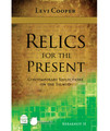 Relics for the Present II: Contemporary Reflections on the Talmud: Berakhot II